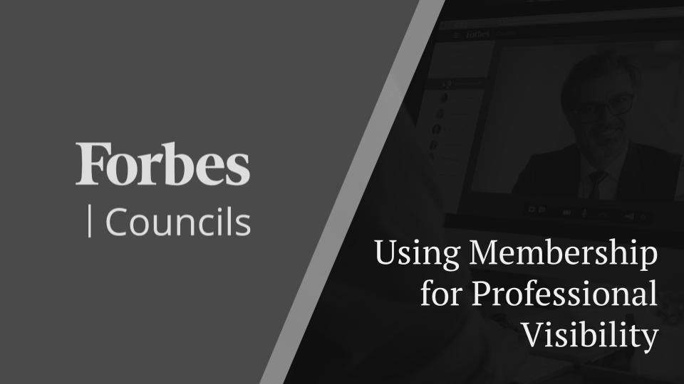 Webinar - Forbes Councils - How to Boost Your Visibility and Brand