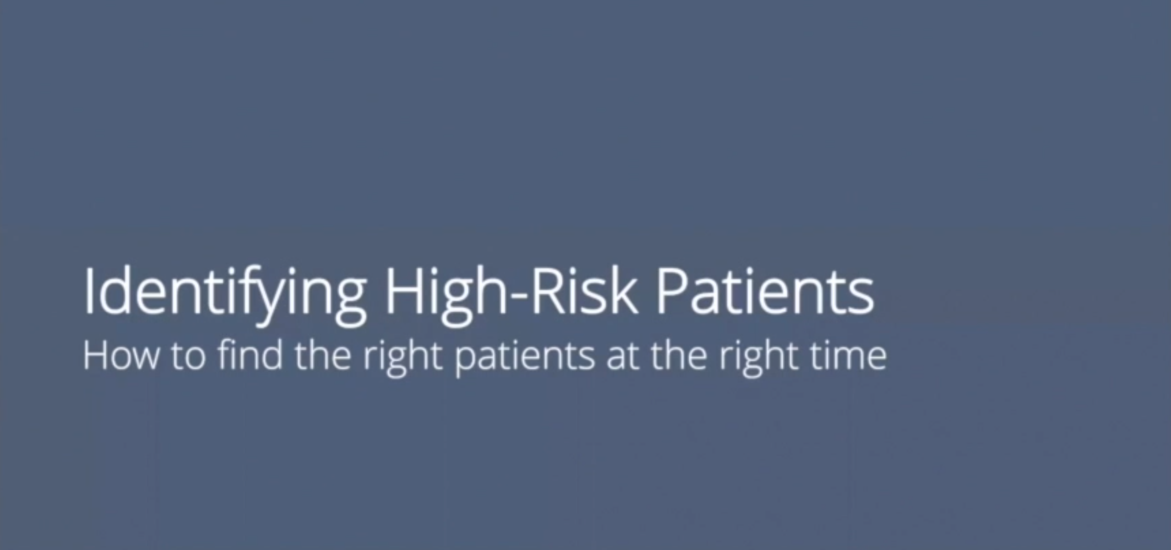 01_Identify High-risk Patients