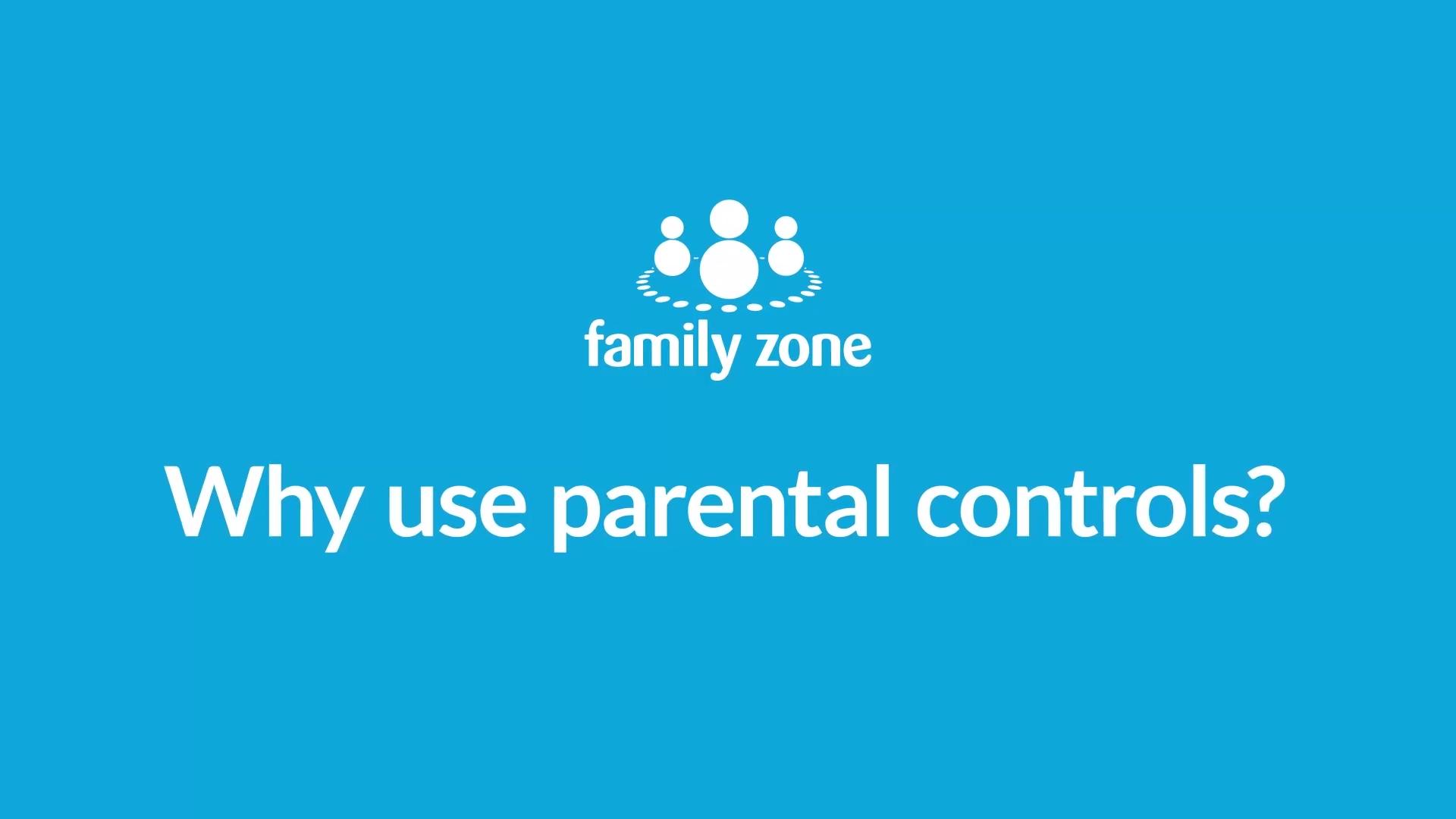 WHY_PARENTAL_CONTROLS_FZ_V1_1