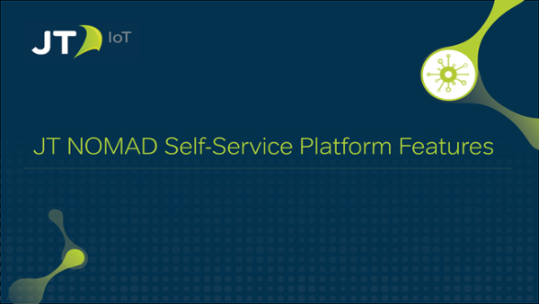 JT Self-Service Platform Features