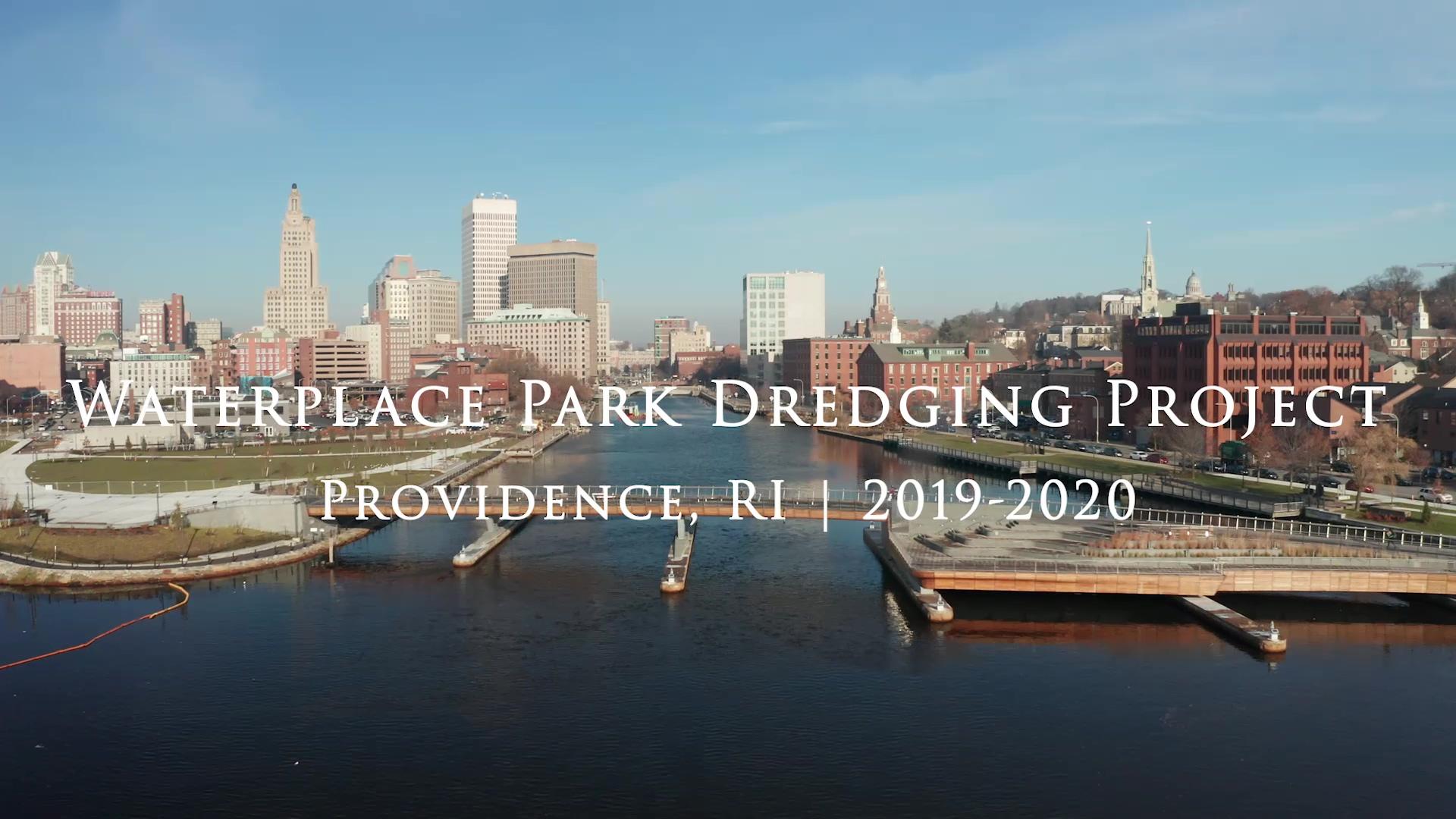 2020 Waterplace Park River Restoration - Dredging Video