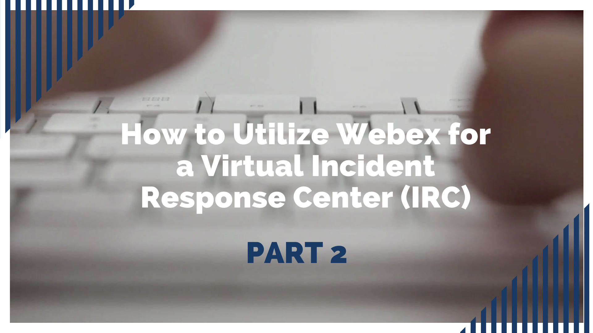 IRC Video Part 2 FINAL