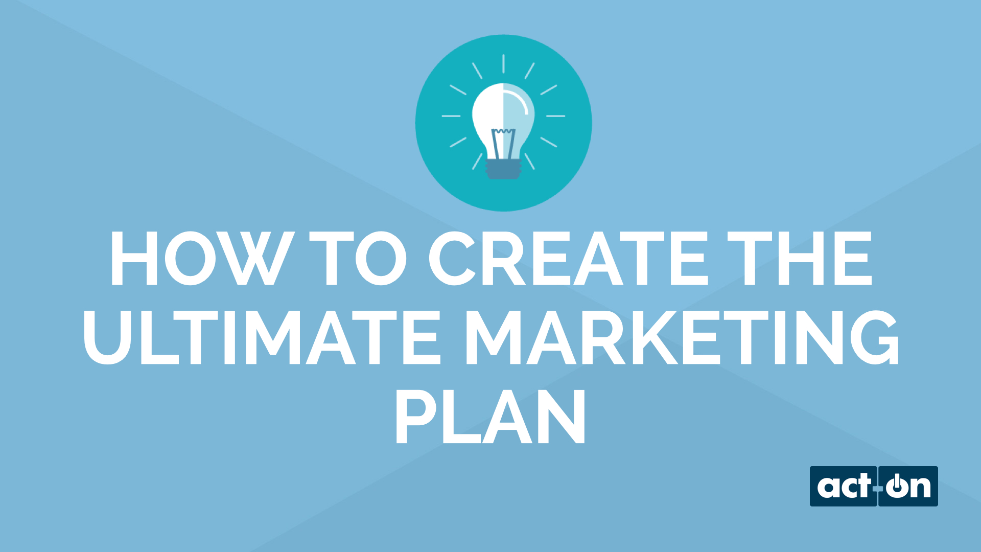 How to Create the Ultimate Marketing Plan - 15 Minute Video