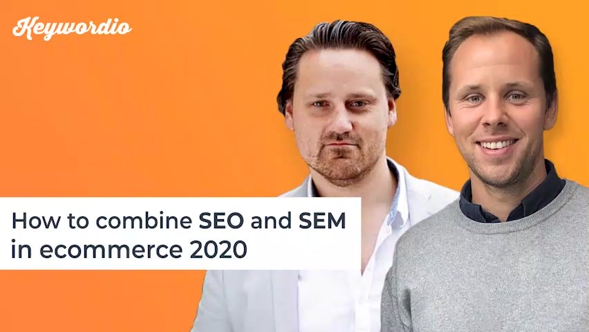4. How to combine SEO and SEM in ecommerce 2020 final--