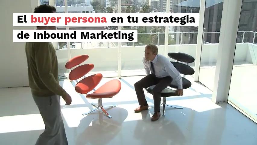 El buyer persona en tu estrategia de Inbound Marketing