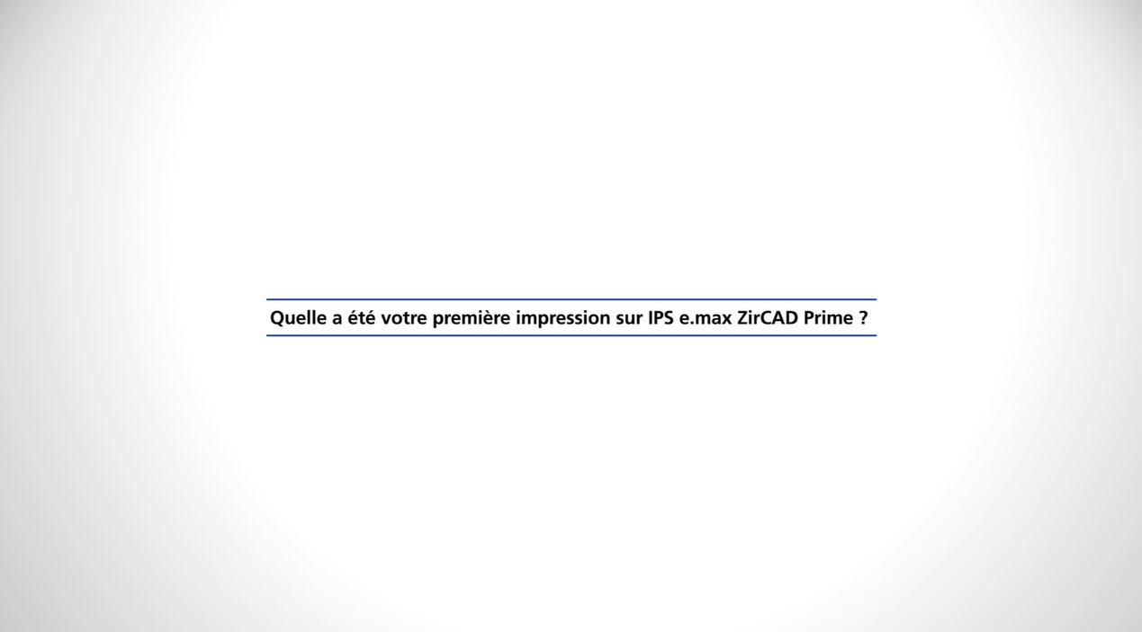 101_ZT_IPS e.max ZirCAD Prime - Statements Fehmer 1_FR_1080p