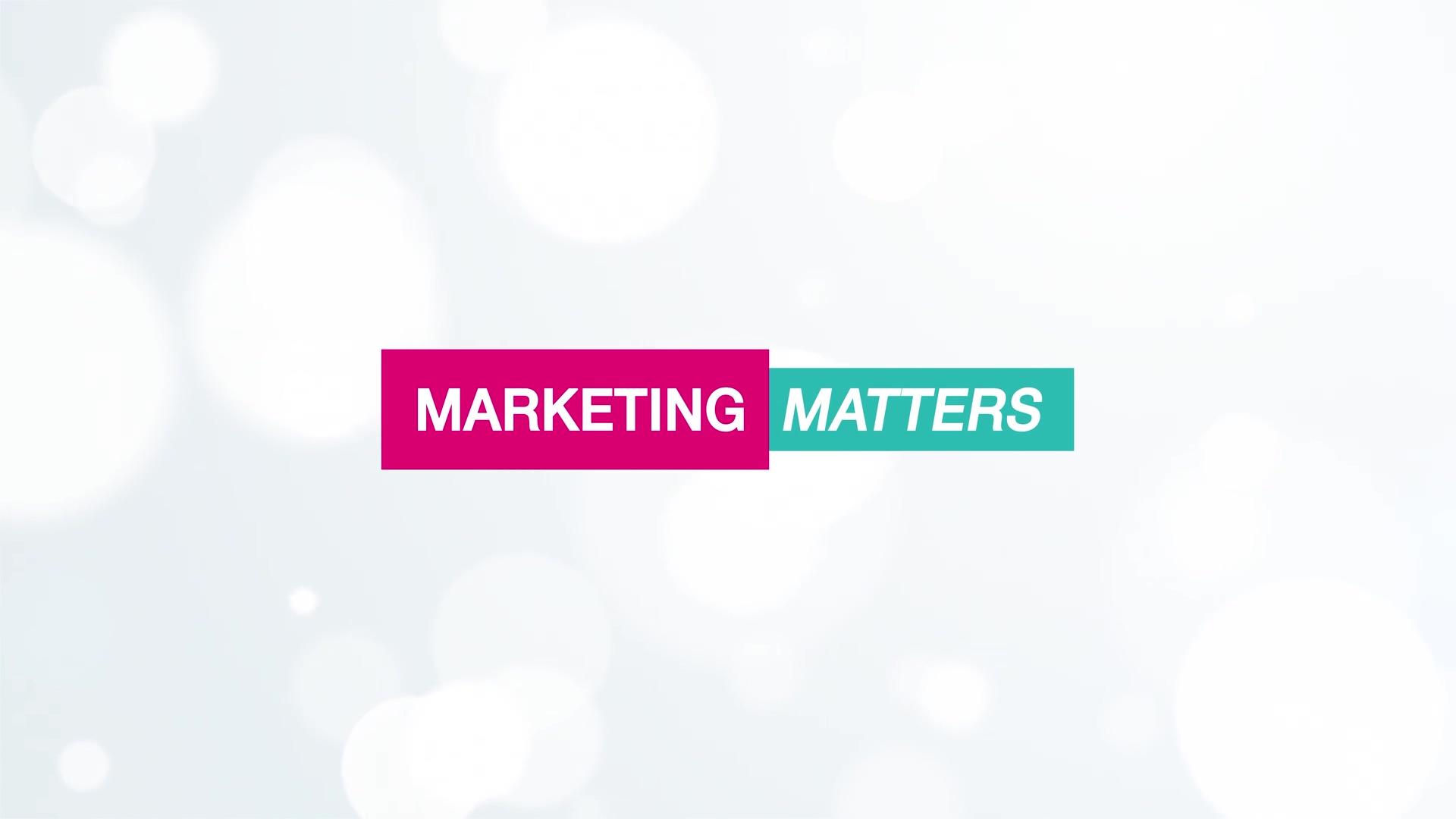 Video 04 Marketing Matters