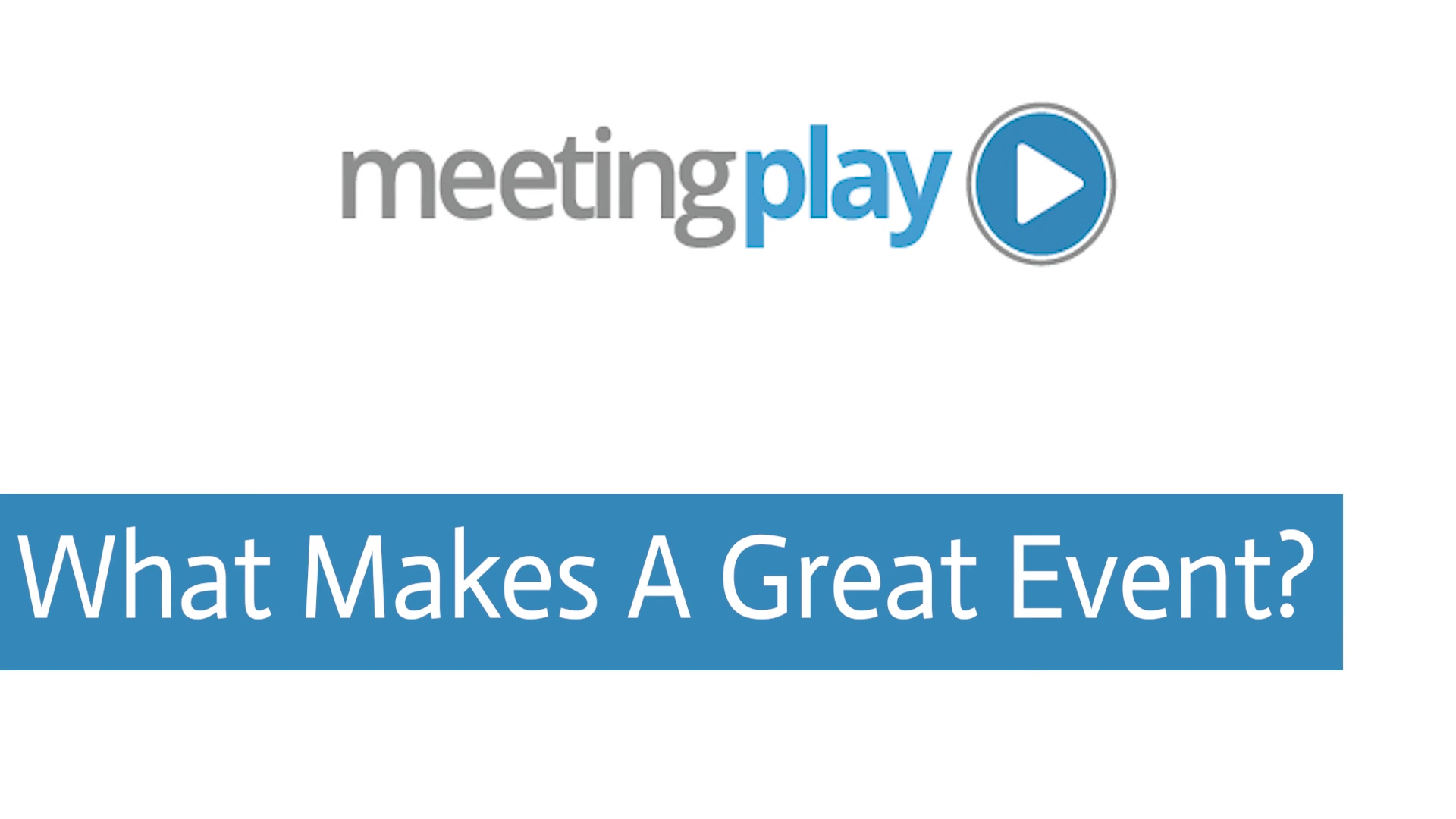 MP- What Makes A Great Event