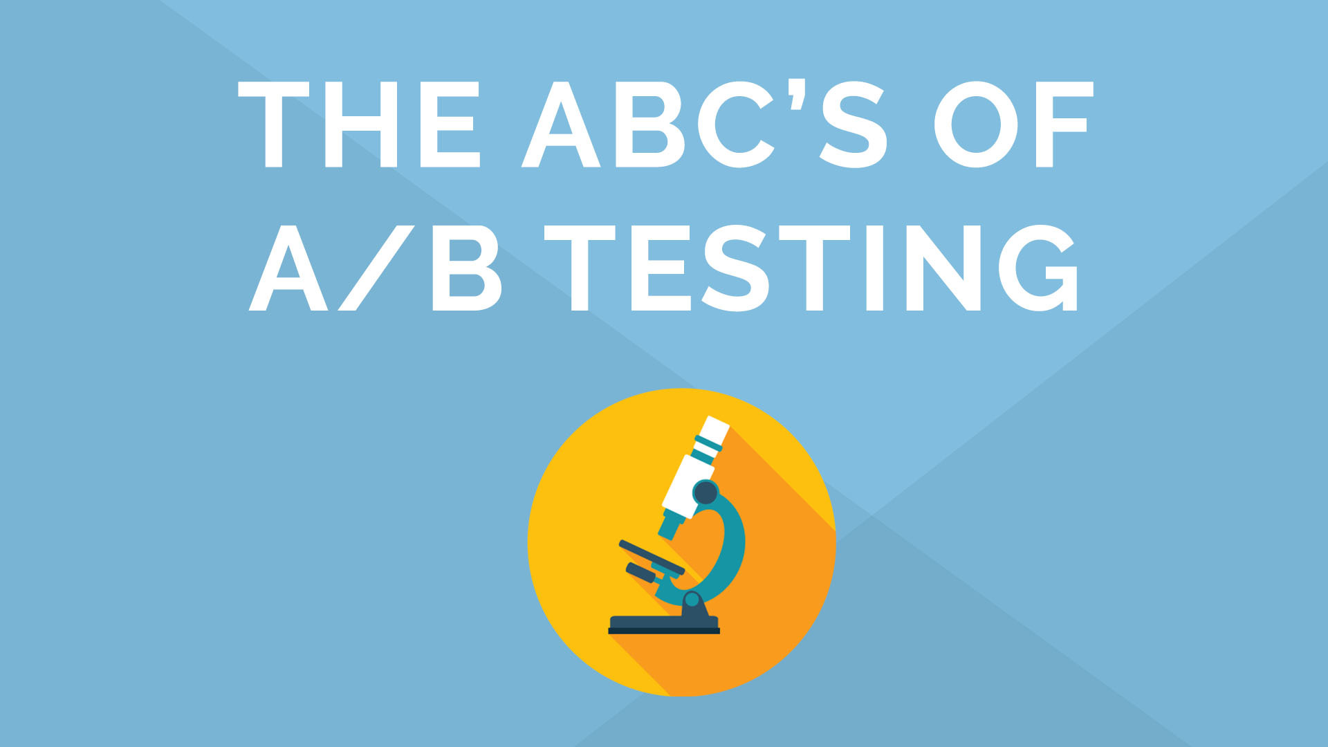 The ABCs of A/B Testing in 15 minutes