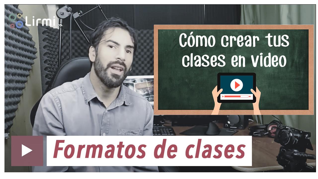 como crear tus clases en video-clase 1-formatos