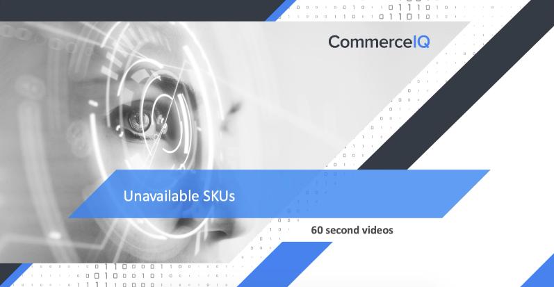 Unavailable SKUs - 60 seconds