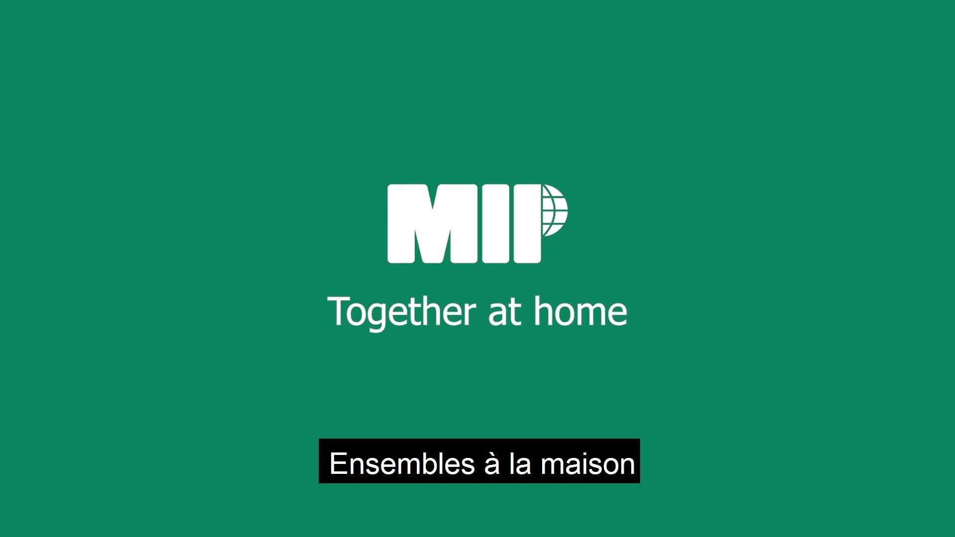 MIP Together at Home-FR