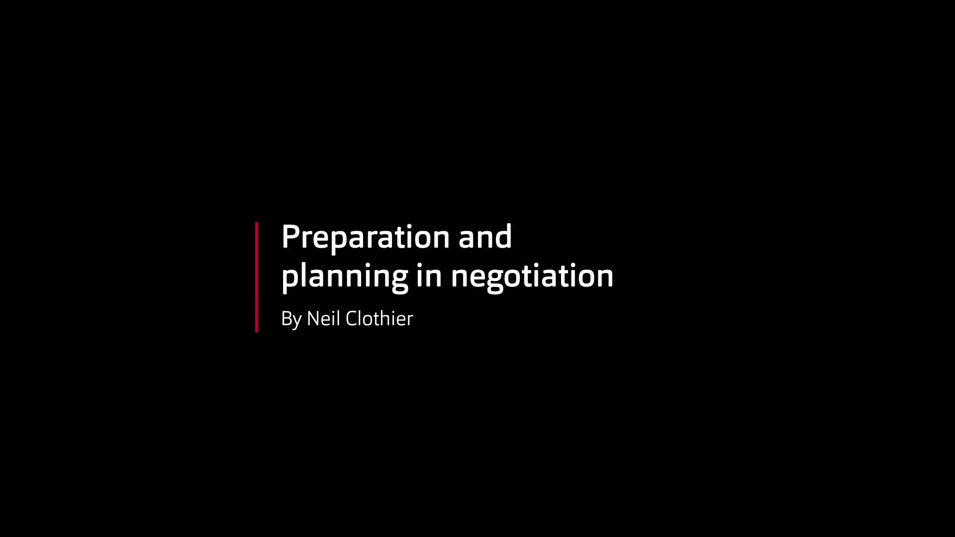 Preparation and planning - Neil Clothier