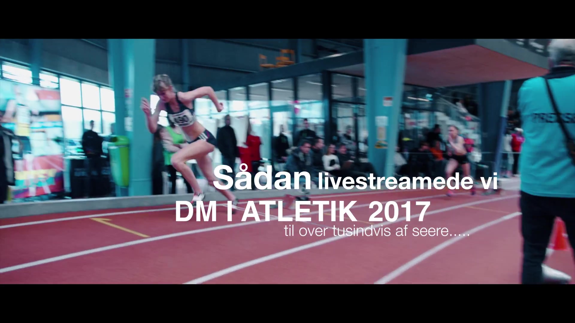 Danmarksrekord i livestreaming - behind the scenes ved DM Atletik 2017