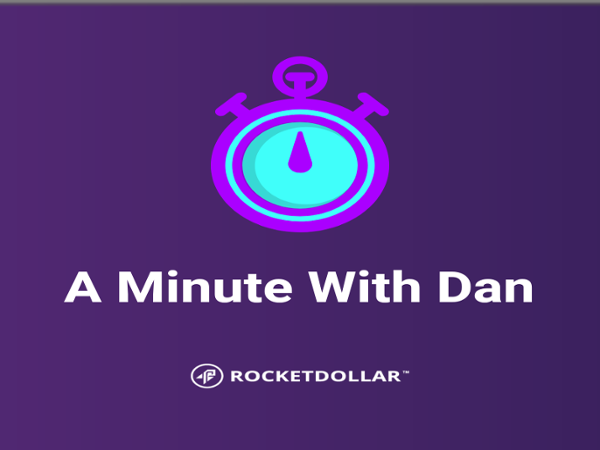 A Minute With Dan-New Job-Rollover