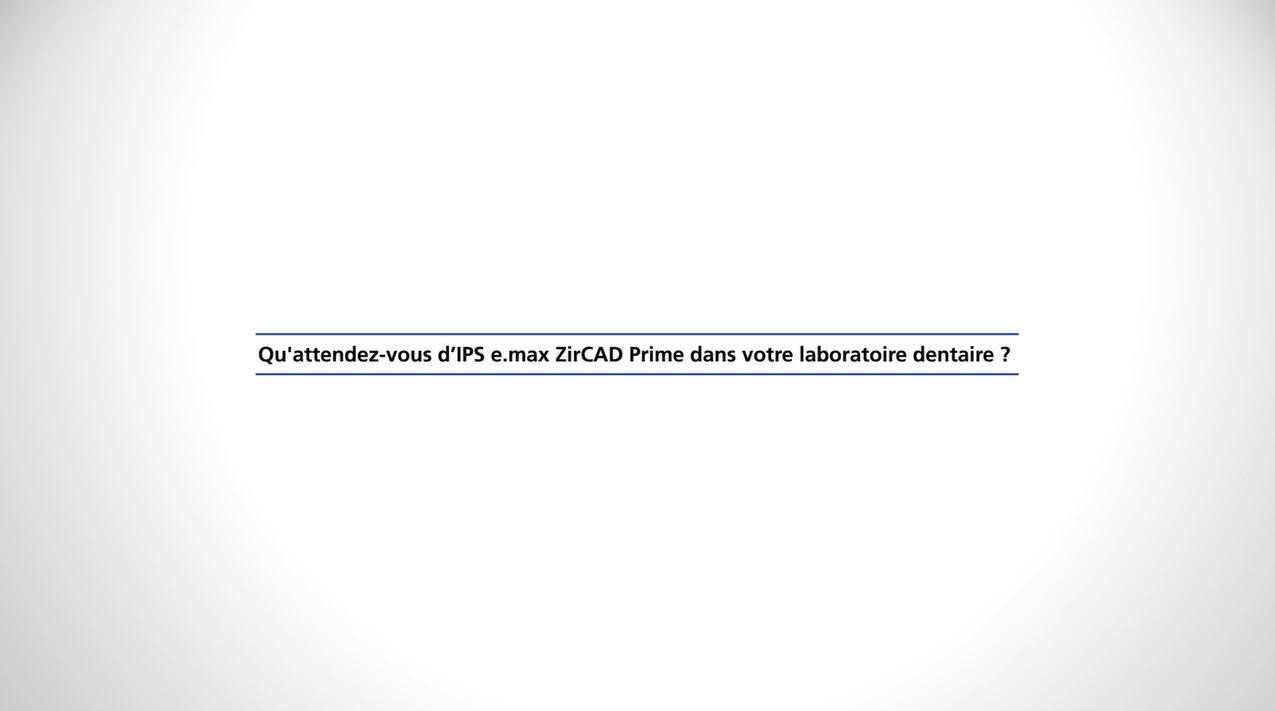 101_ZT_IPS e.max ZirCAD Prime - Statements Fehmer 3_FR_1080p