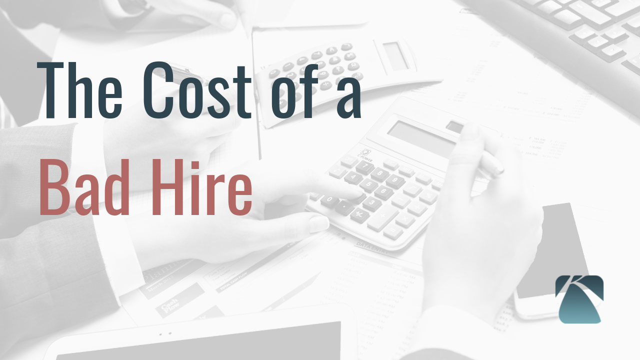 06 - The Cost of a Bad Hire