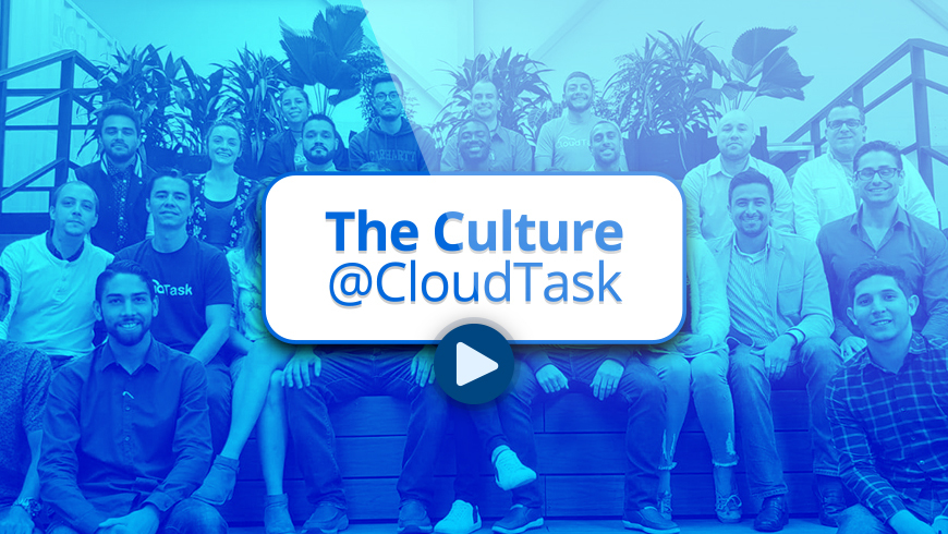 No Intro Slide - The Culture at CloudTask