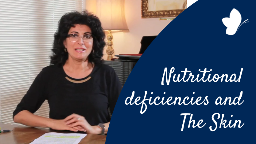 11 Nutritional Deficiencies and The Skin