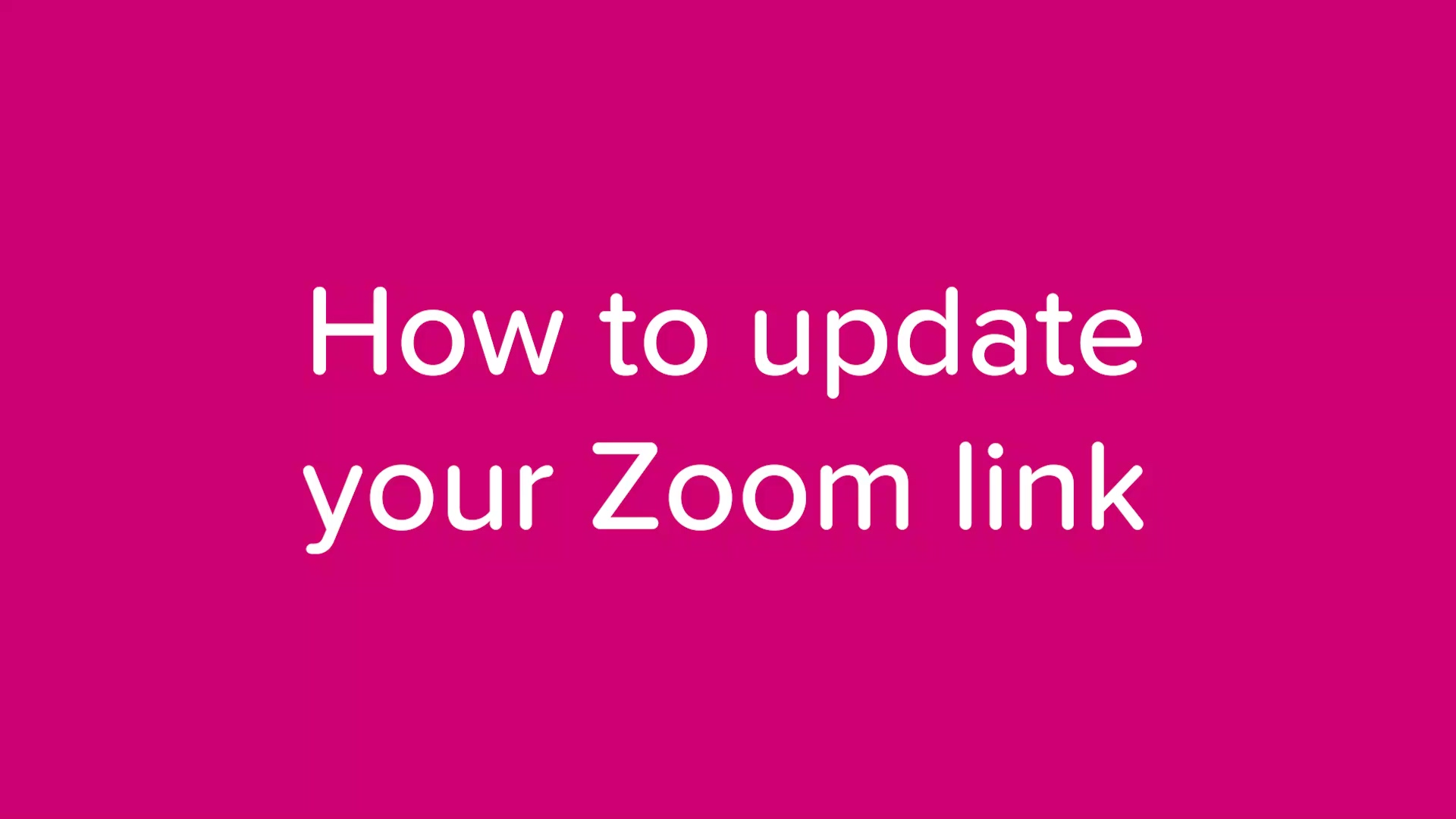 how to update Zoom link