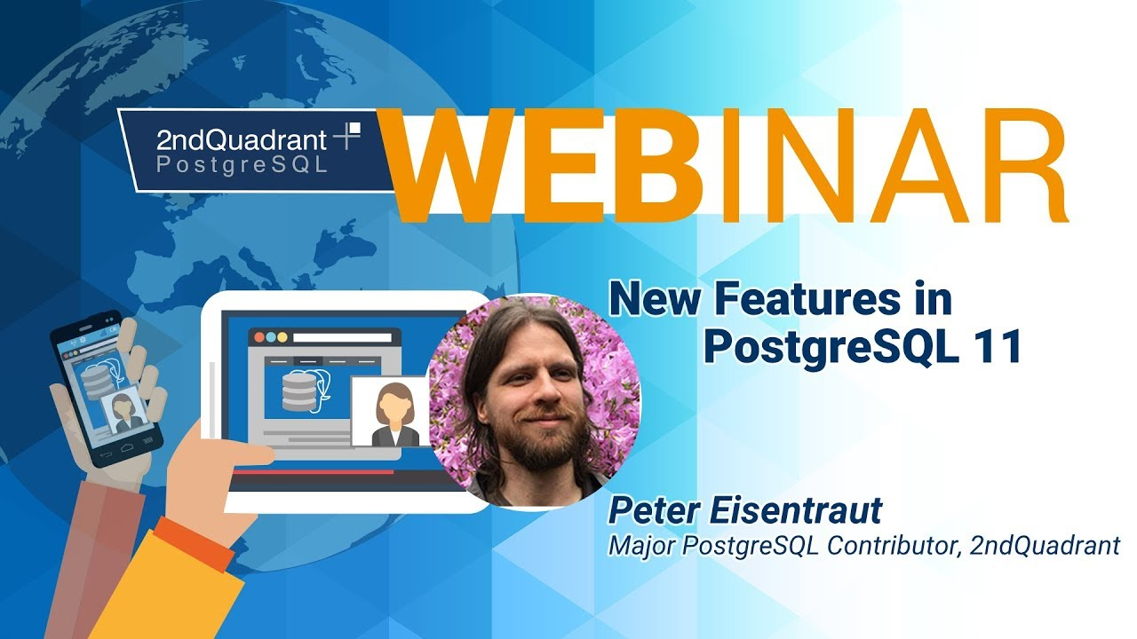 New Features In PostgreSQL 11 by Peter Eisentraut_Large