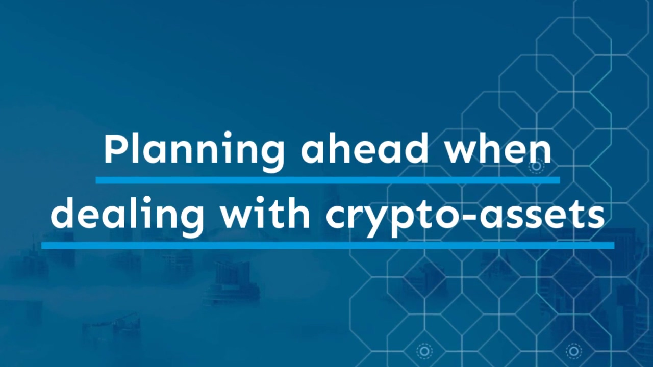 Planning_Ahead_When_Dealing_with_Crypto-Assets_720p