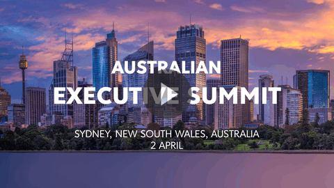 Australian Executive Summit || Sydney, Australia || 2 April