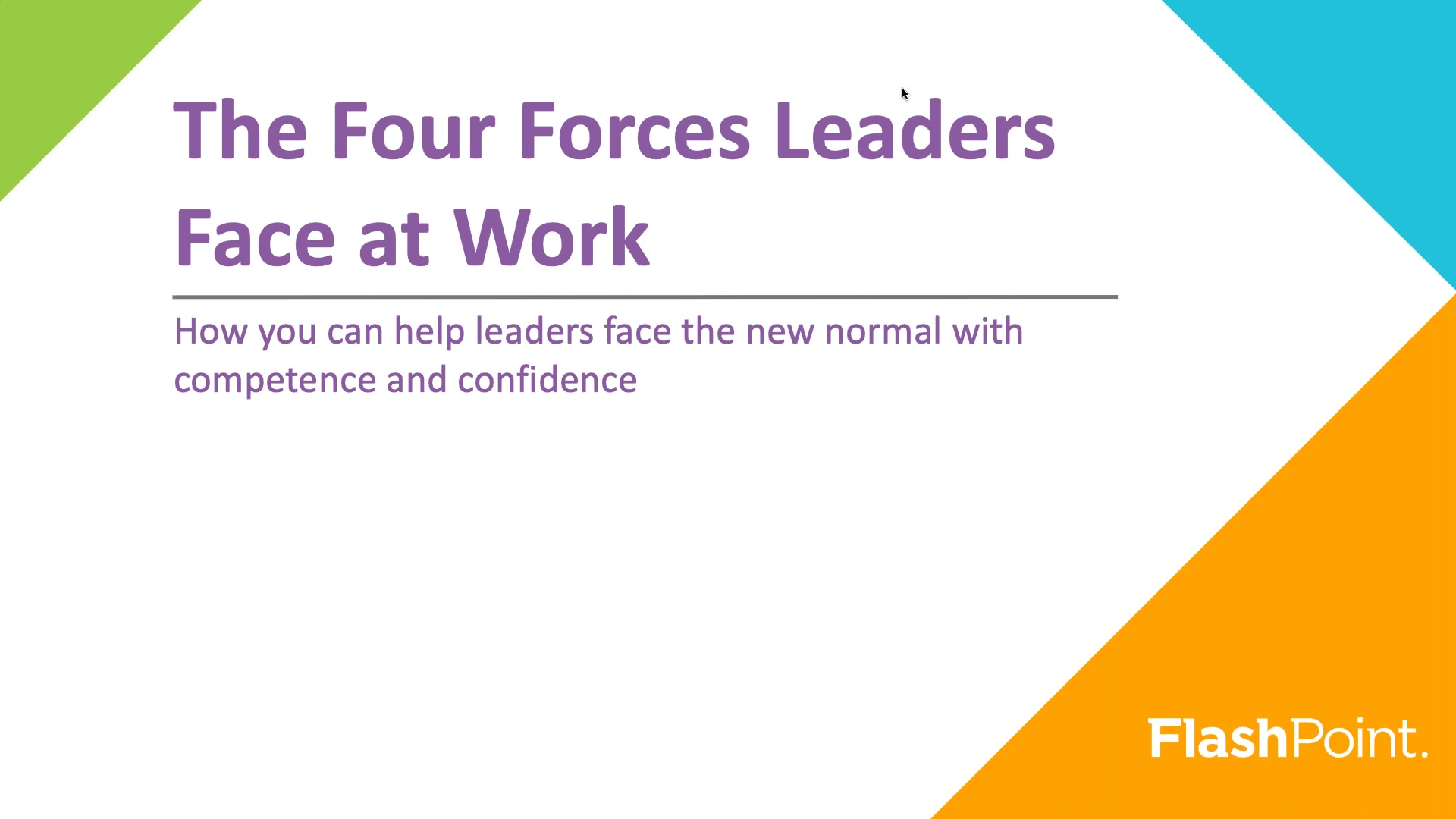 2020-The-Four-Forces-Leaders-Face-at-Work-Webinar-Recording