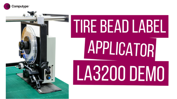 Tire Bead Label Applicator - LA3200 Demo