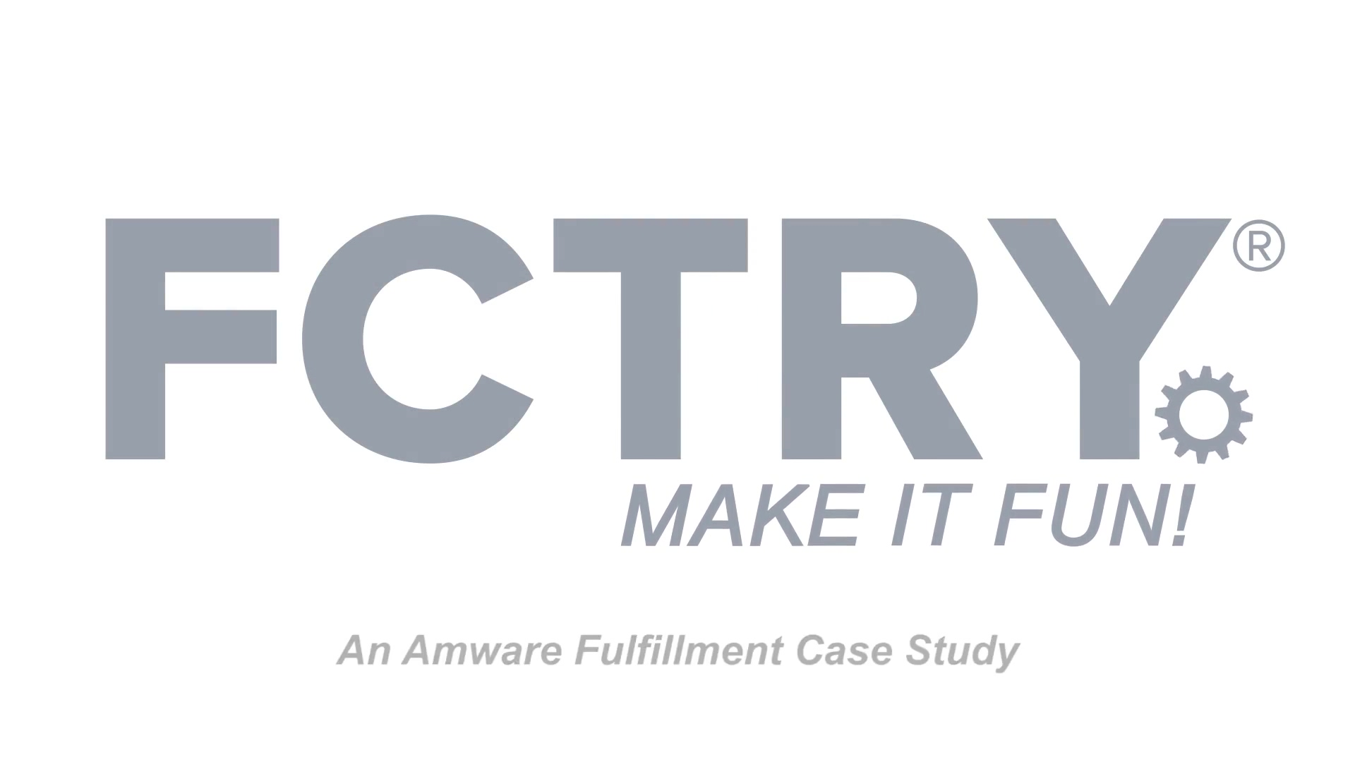 Amware-FCTRY-Video-Case-Study-Final