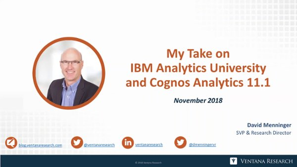Ventana_Research-David_Menninger-IBM_Analytics_University_2018-Analyst_Perspective