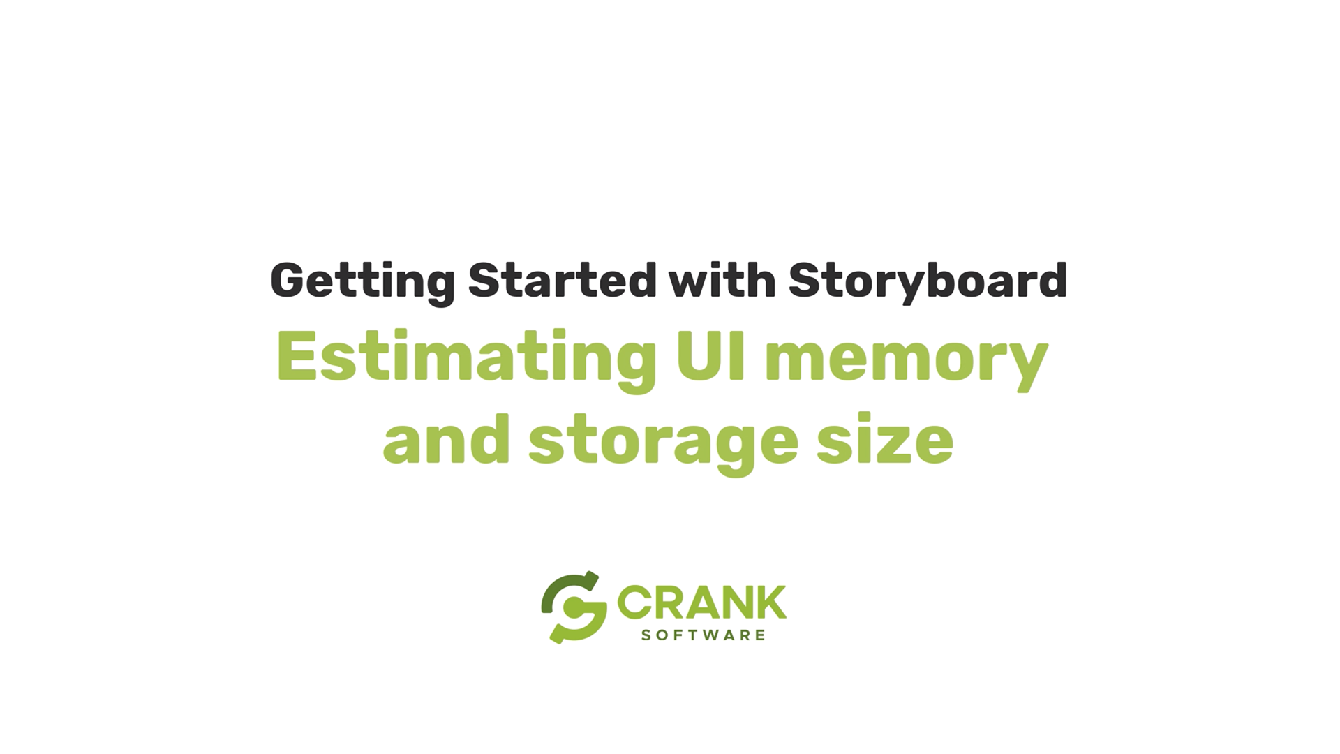 Crank-Storyboard-Estimating-UI-memory-and-storage-size