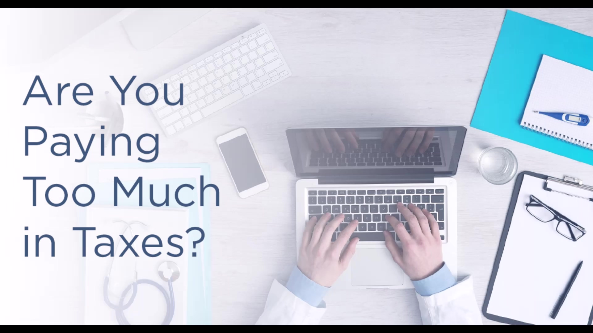 Are You Paying Too Much in Taxes - Video
