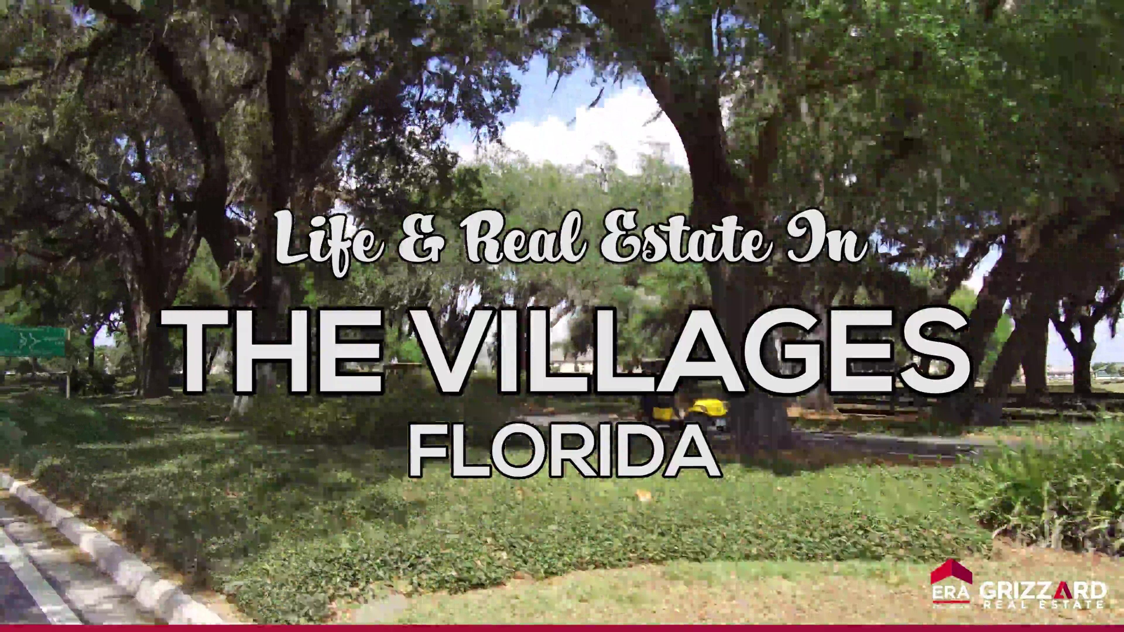 Life & Real Estate in The Villages, Florida