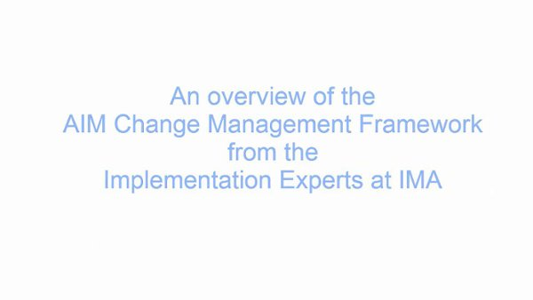 Change Management Solutions- AIM Change Management Methodology Overview