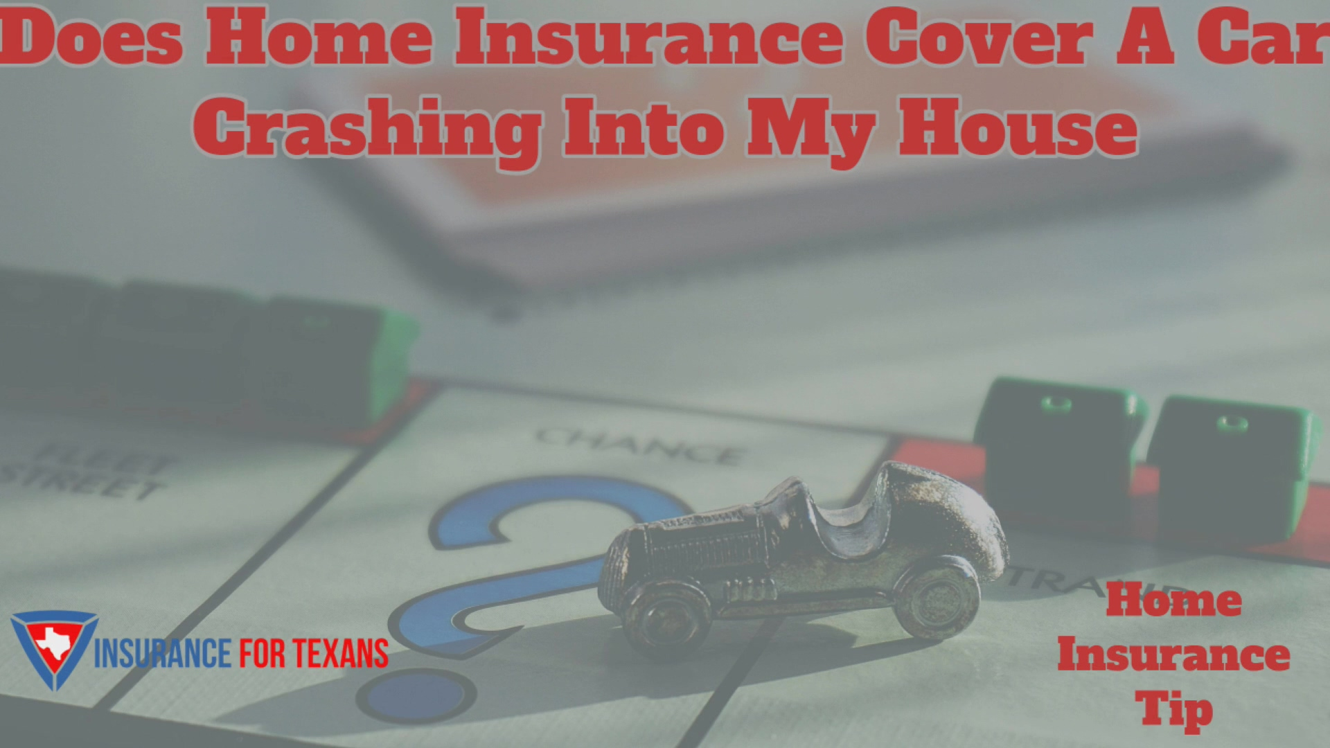 Does Home Insurance Cover A Car Crashing Into My House