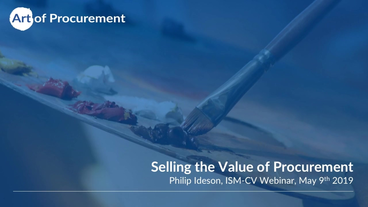 ISM CV Selling the Procurement Value Proposition Webinar May 2019