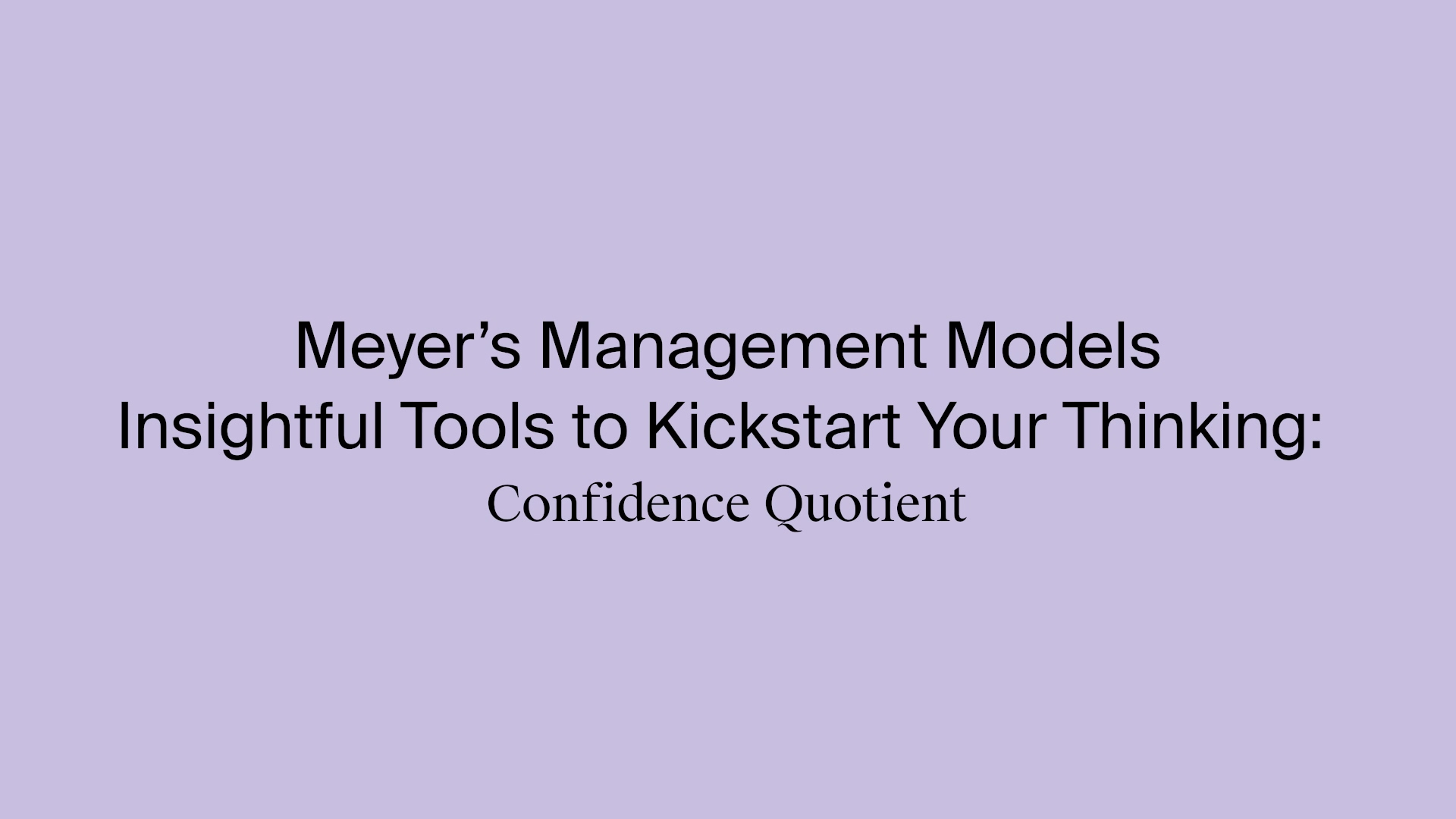 6_Ron_Meyer_Confidence_Quotient_Youtube