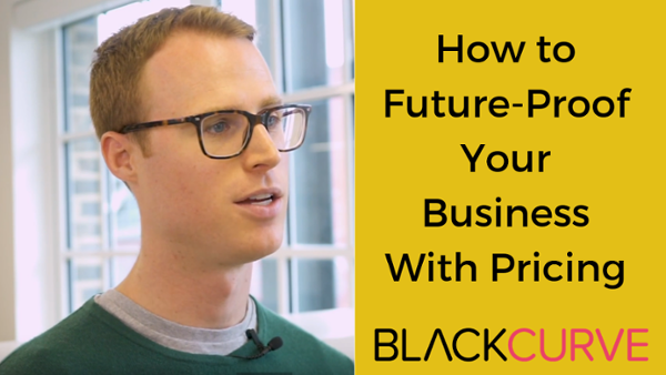 How to Futureproof Your Business With Pricing