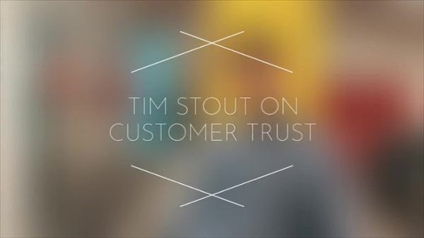 Tim Stout_Customer Trust