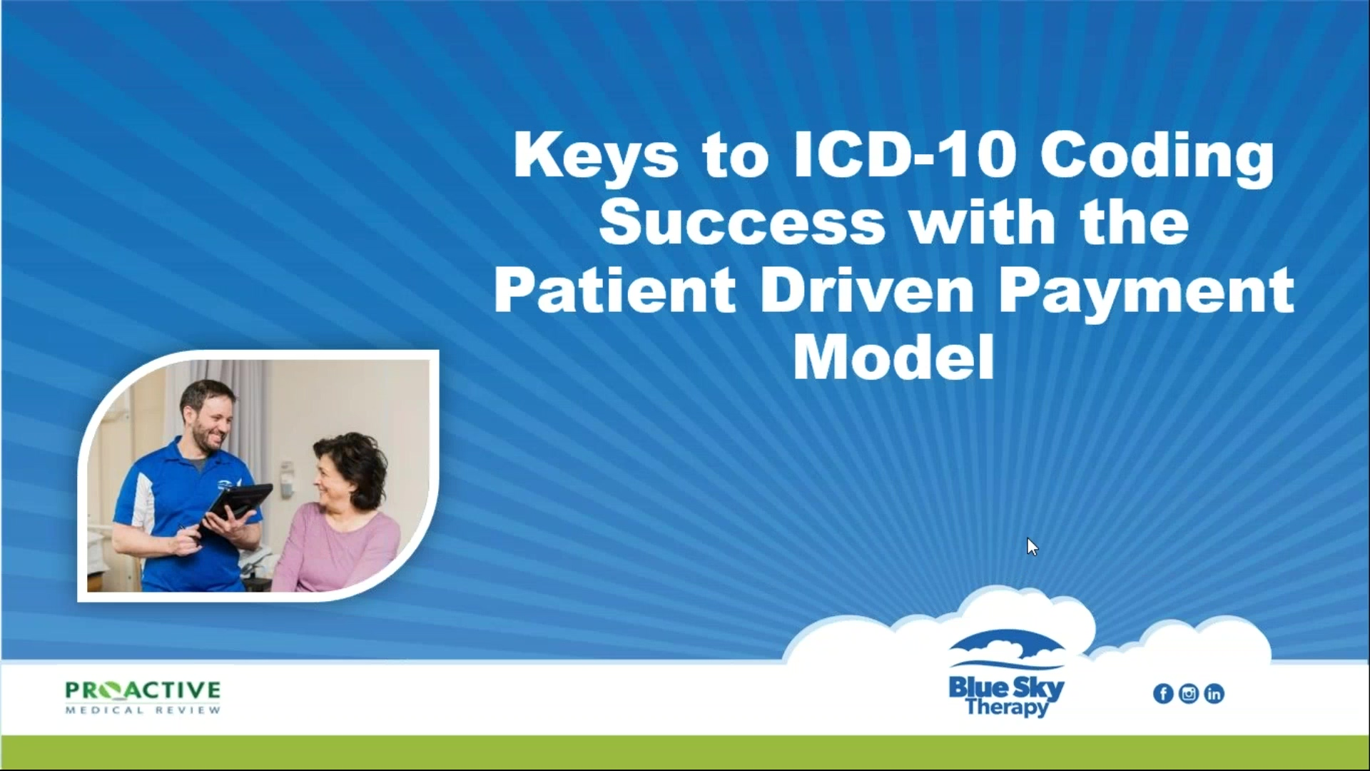 2019-08-07 12.02 Keys to ICD-10 Coding Success Under the Patient Driven Payment Model