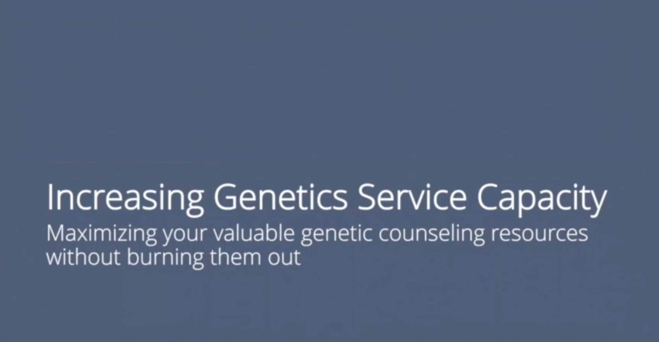 03_Increase genetics service capacity
