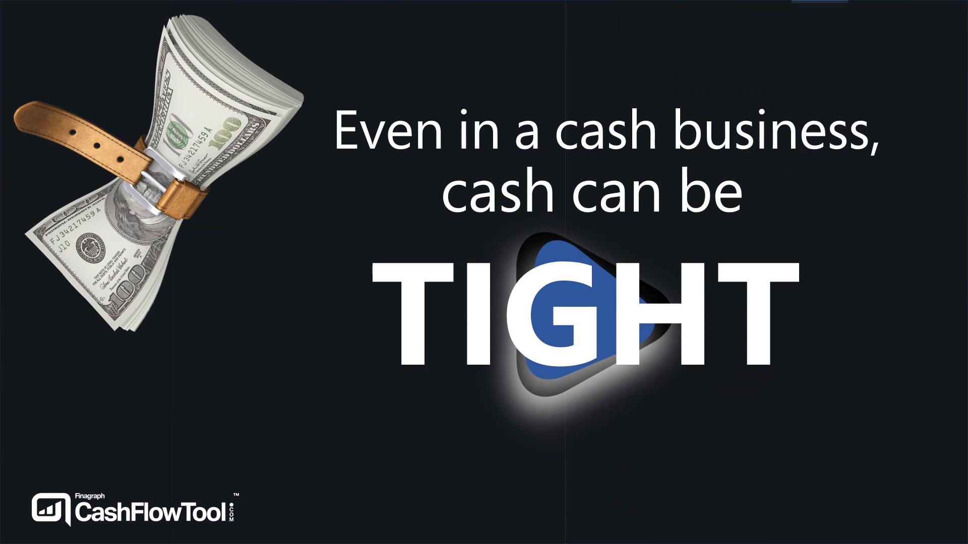 Even in a cash business, cash can be tight