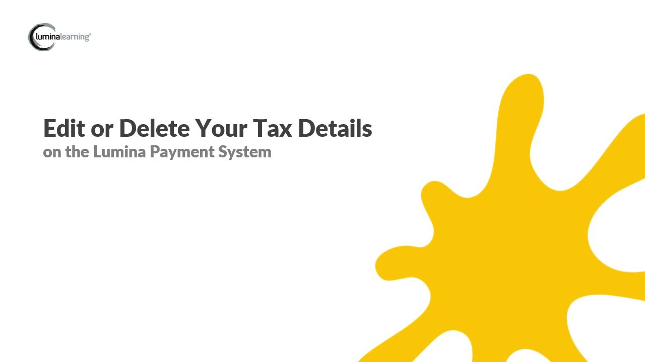 Edit or delete your tax details - New Payment System SYSTEM GUIDE