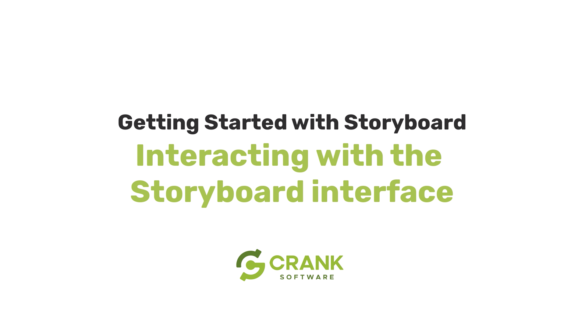 Crank-Storyboard-Interacting-with-the-Storyboard-interface