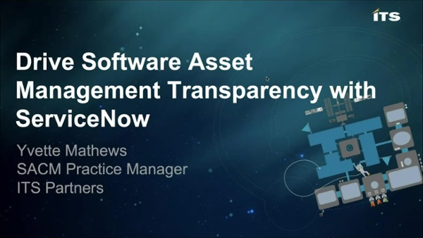 Drive Software Asset Management Transparency with ServiceNow Final