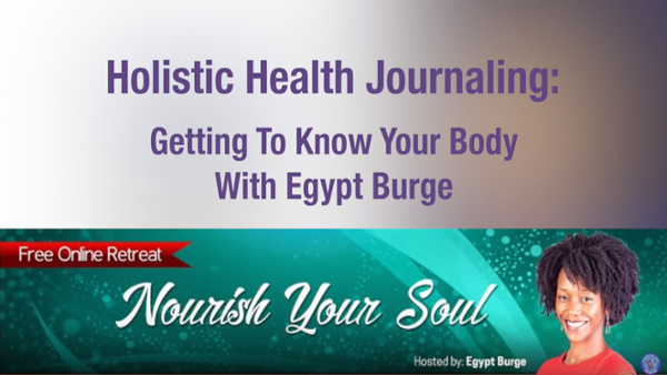 Egypt Burge Getting To Know Your Body Through Journaling