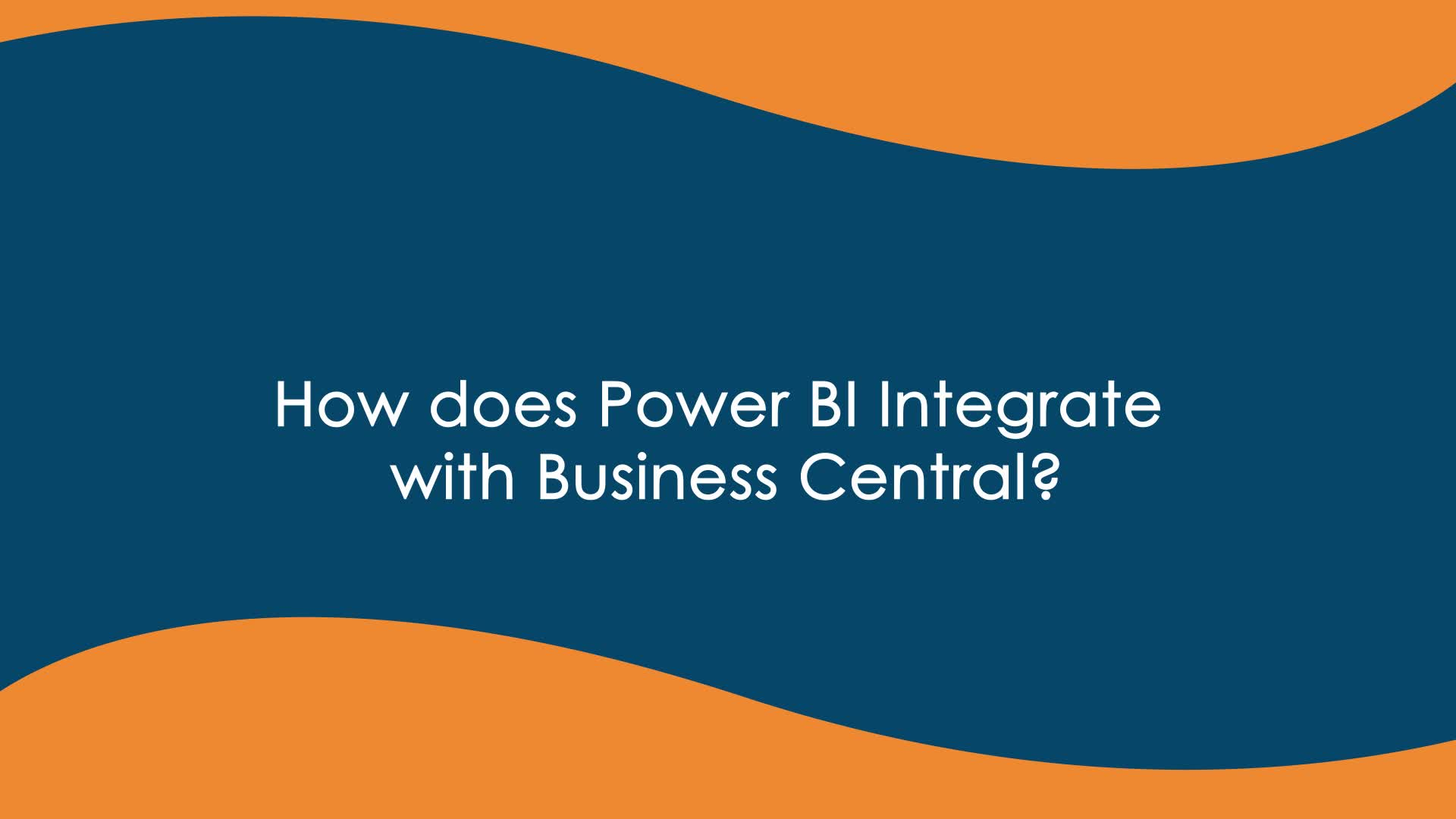 How Does Power Power BI Integrate with Business Central