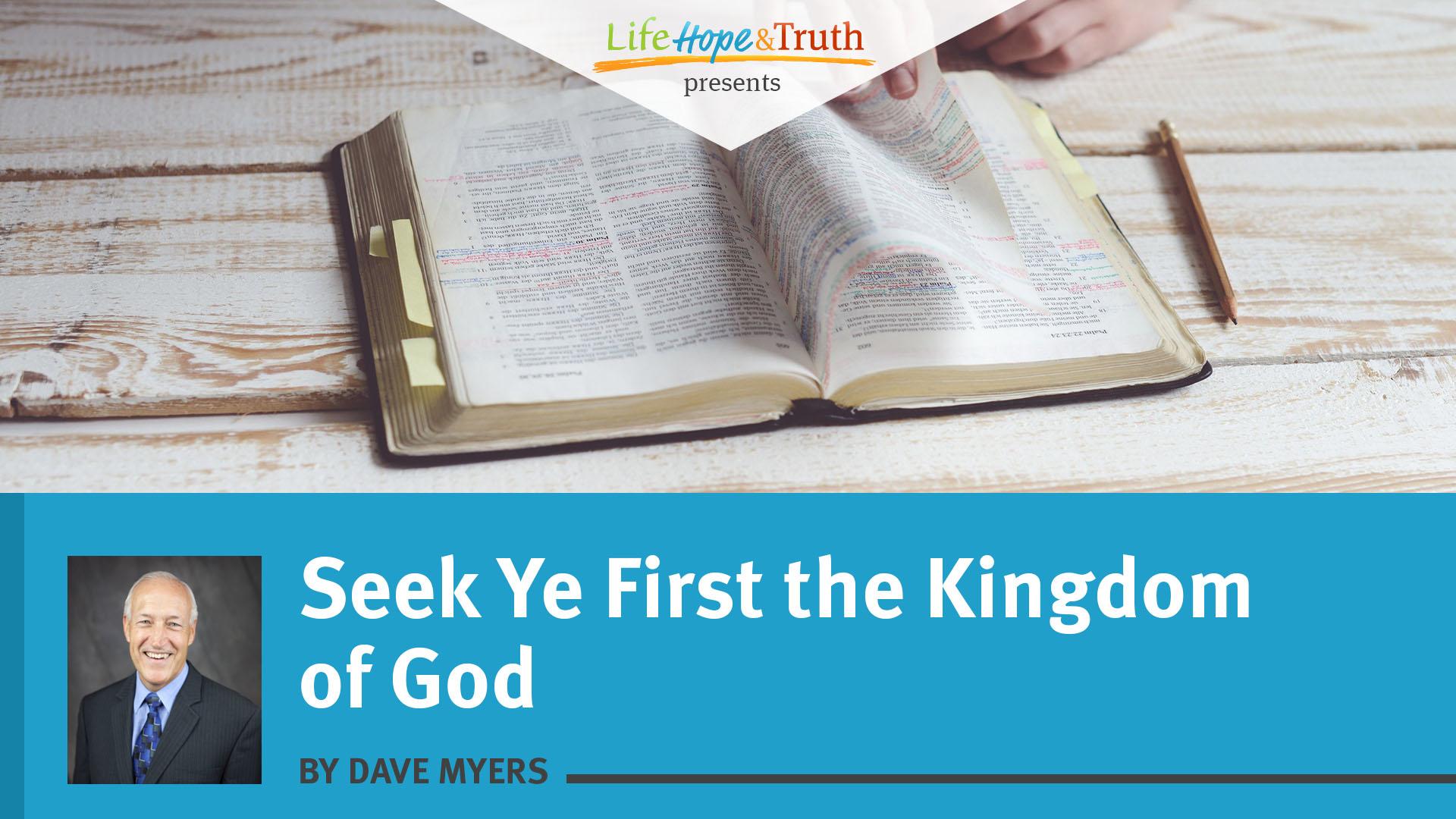 Seek Ye First the Kingdom of God