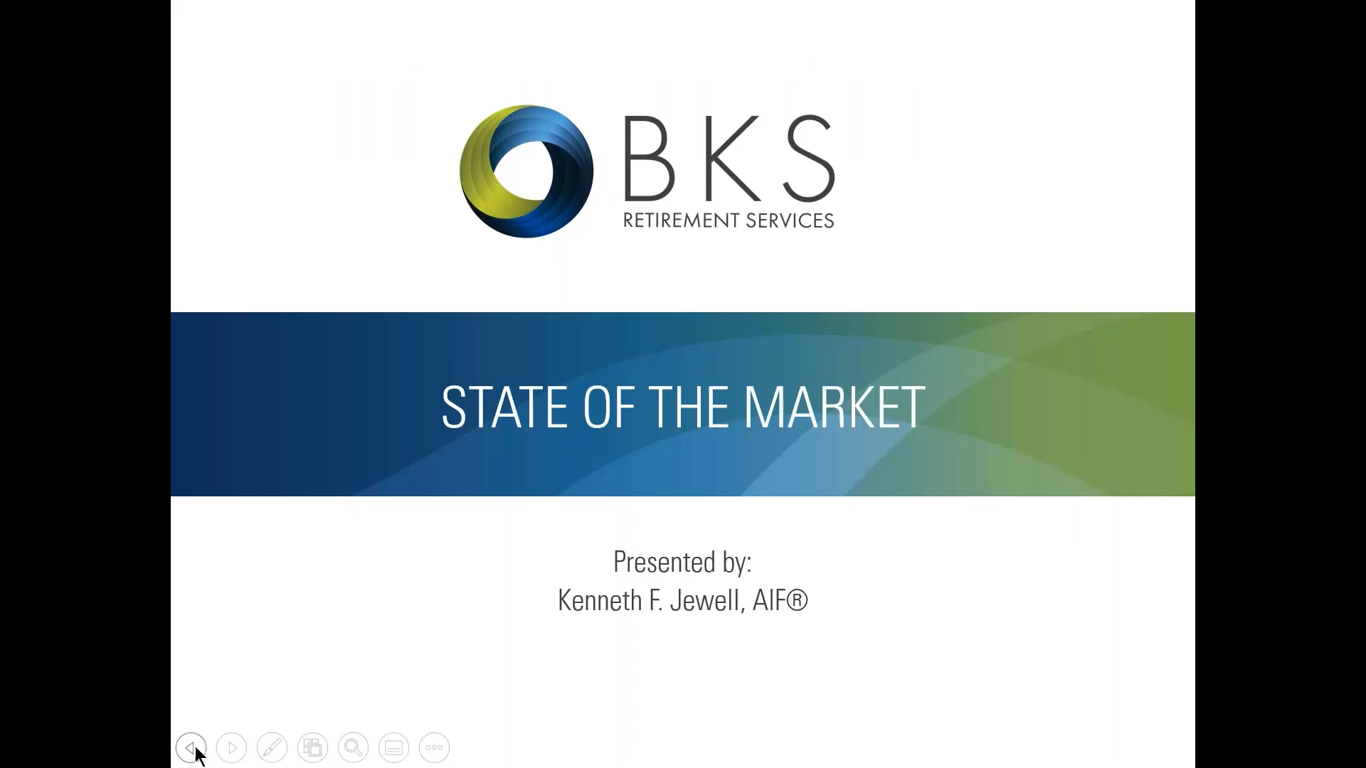 BKS Retirement Services State of the Market Webinar Trimmed